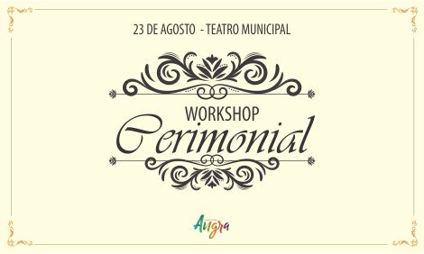 1º Workshop Cerimonial