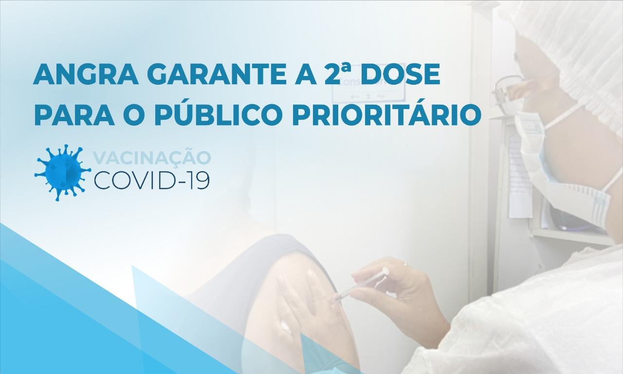 Angra garante a 2ª dose para o público prioritário